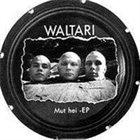 WALTARI Mut hei album cover