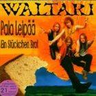 WALTARI Pala leipää: Ein Stückchen Brot album cover