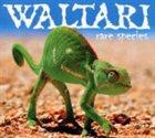 WALTARI Rare Species album cover