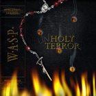 W.A.S.P. Unholy Terror album cover