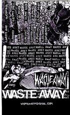 WASTE AWAY Demo album cover