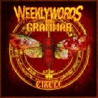 WEEKLY WORDS AND GRAMMAR Circle album cover