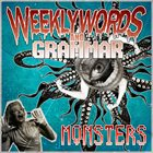 WEEKLY WORDS AND GRAMMAR Monsters album cover