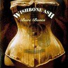 WISHBONE ASH Bare Bones album cover