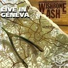 WISHBONE ASH Live In Geneva album cover