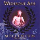 WISHBONE ASH Millenium Collection album cover