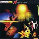 WISHBONE ASH Nouveau Calls album cover