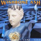 WISHBONE ASH The King Will Come album cover