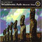 WISHBONE ASH The Very Best Of Wishbone Ash: Blowin' Free album cover