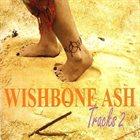 WISHBONE ASH Tracks 2 album cover