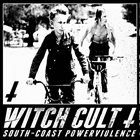 WITCH CULT South-Coast Powerviolence album cover