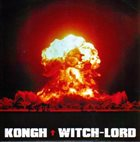 WITCH-LORD Kongh / Witch-Lord album cover