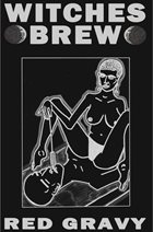 WITCHES BREW Red Gravy album cover