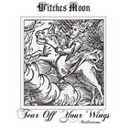 WITCHES MOON Tear Off Your Wings - Meditations album cover