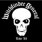 WITCHFINDER GENERAL Live '83 album cover