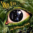 WO FAT The Gathering Dark album cover