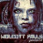 WOLCOTT FALLS Pessimist album cover
