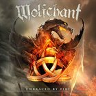 WOLFCHANT Embraced By Fire album cover