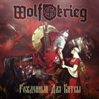 WOLFKRIEG Born for Battle album cover