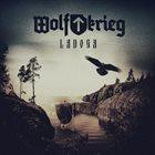 WOLFKRIEG Ladoga album cover