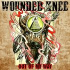 WOUNDED KNEE Out Of My Way album cover