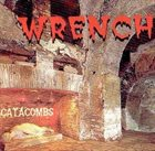 WRENCH (MO) Catacombs album cover