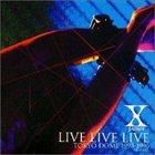 X JAPAN Live Live Live - Tokyo Dome 1993-1996 album cover