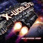 X-WORLD/5 — New Universal Order album cover