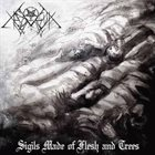 XASTHUR Sigils Made Of Flesh And Trees album cover