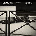 XNOYBIS Xnoybis / Pord album cover