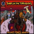 YEAR OF THE DRAGON Blunt Force Karma album cover