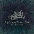 YOB The Unreal Never Lived: Live At Roadburn 2012 album cover