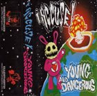 YOUNG AND DANGEROUS I Accuse! / Young And Dangerous album cover
