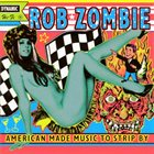 ROB ZOMBIE American Made Music to Strip By album cover