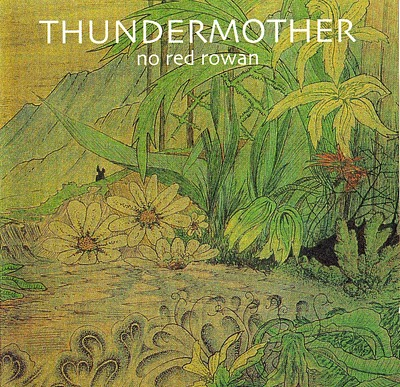 THUNDERMOTHER - No Red Rowan cover
