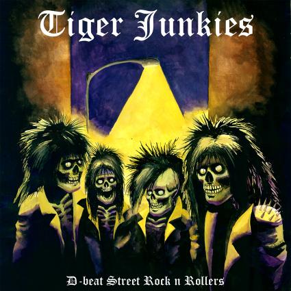 TIGER JUNKIES - D-beat Street Rock 'n' Rollers cover