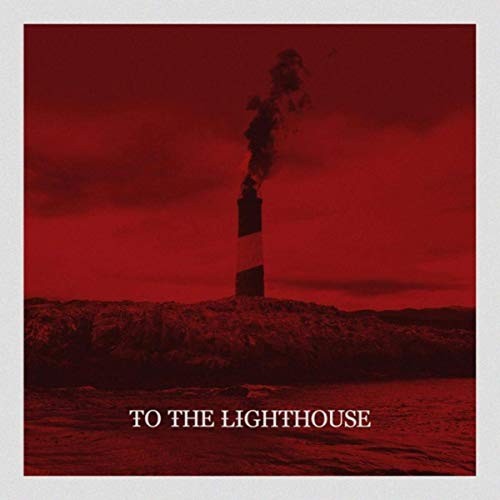 TO THE LIGHTHOUSE - To The Lighthouse cover