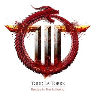 TODD LA TORRE - Rejoice In The Suffering cover