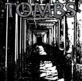 TOMBS - Tombs cover