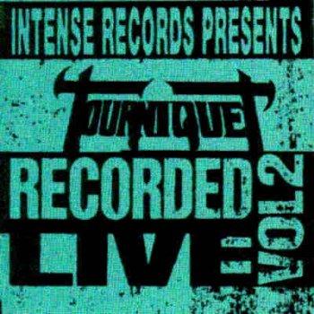 TOURNIQUET - Intense Live Series, Volume 2 cover