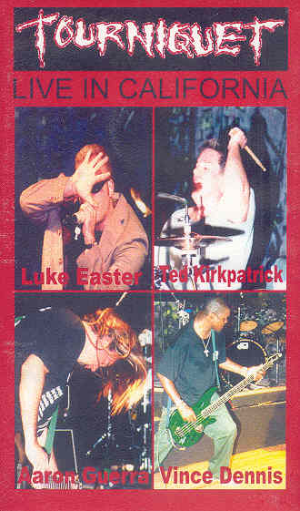 TOURNIQUET - Live in California cover
