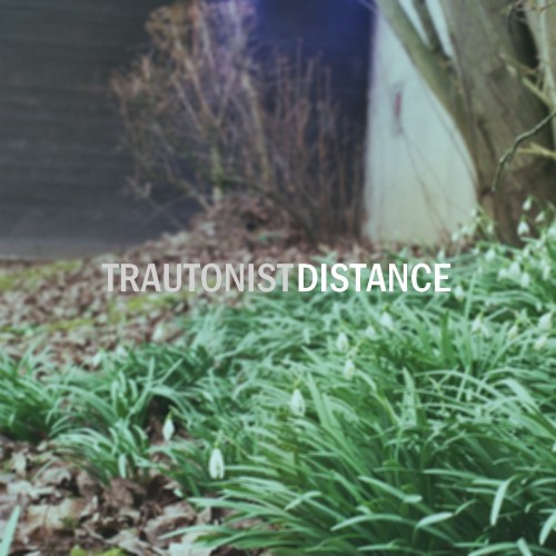 TRAUTONIST - Distance cover