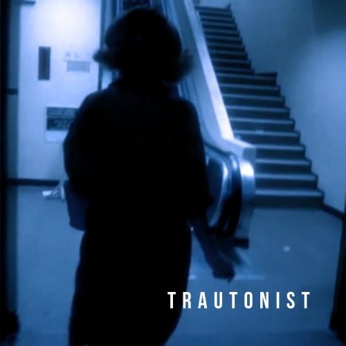 TRAUTONIST - Trautonist cover