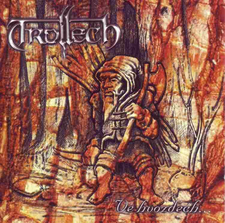 TROLLECH - Ve hvozdech cover