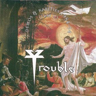 TROUBLE - Demos & Rarities 1984-94 (Part II) cover
