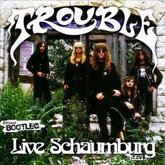 TROUBLE - Live Schaumburg 1993 cover