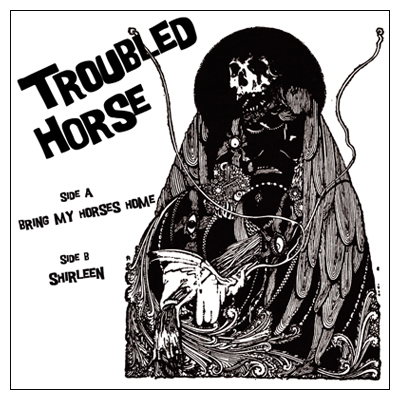 TROUBLED HORSE - Bring My Horses Home cover
