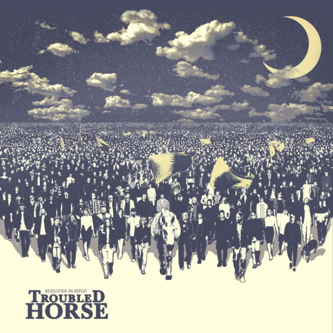 TROUBLED HORSE - Revolution On Repeat cover
