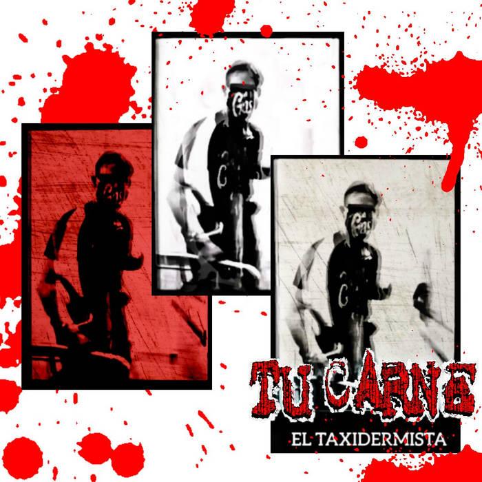 TU CARNE - El taxidermista cover
