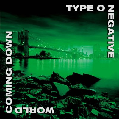 TYPE O NEGATIVE - World Coming Down cover